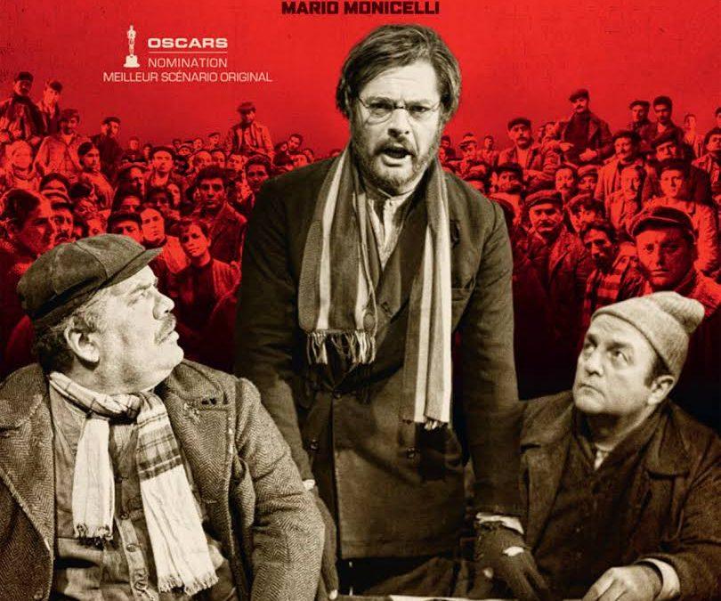 mardi 27 à 20h30 (avec ciné-repas italien) A L'Alhambra le film de Monicelli, I compagni