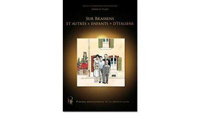 Conférence: Georges Brassens et d'autres «enfants» d'Italiens           Par Isabelle Felici