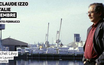 Jean-Claude Izzo vu d'Italie – Par Roberto Ferrucci